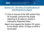 section xv reviews of qualifications of and breaches by agent7