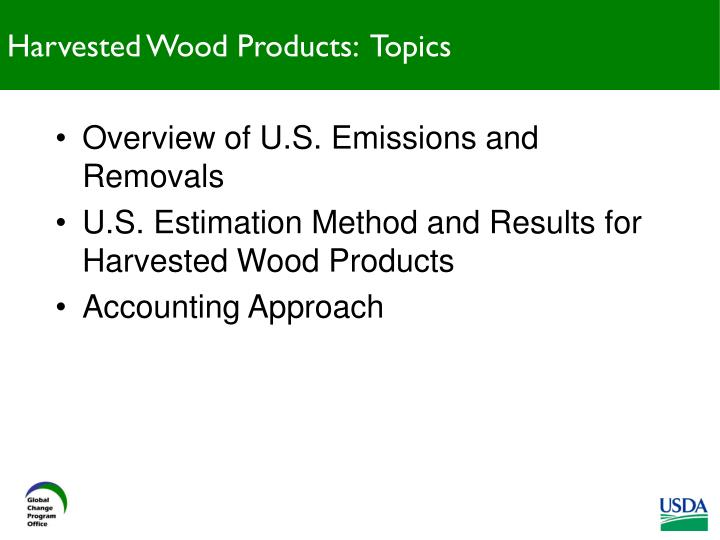 Harvested wood products topics