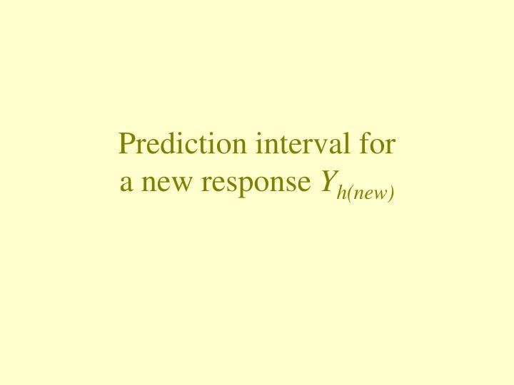Prediction interval for