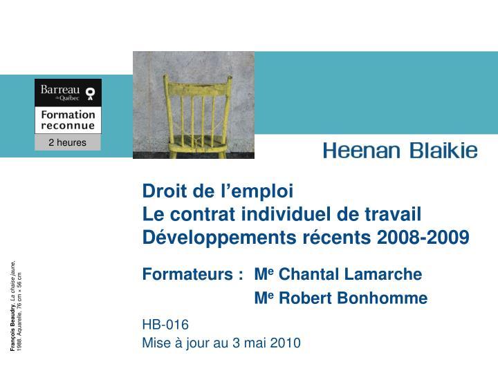 droit de l emploi le contrat individuel de travail d veloppements r cents 2008 2009 n.