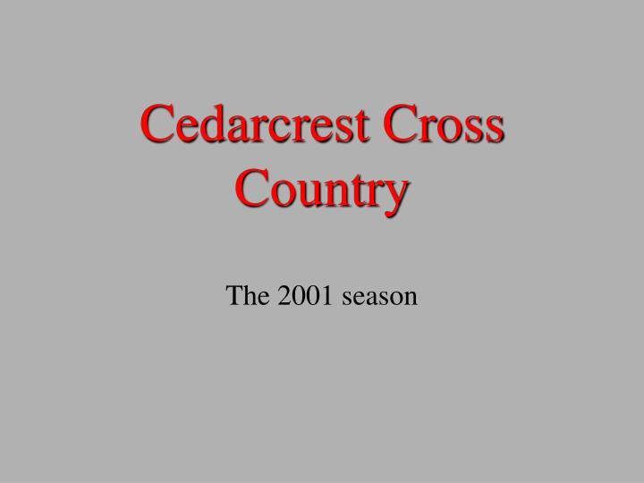 cedarcrest cross country n.