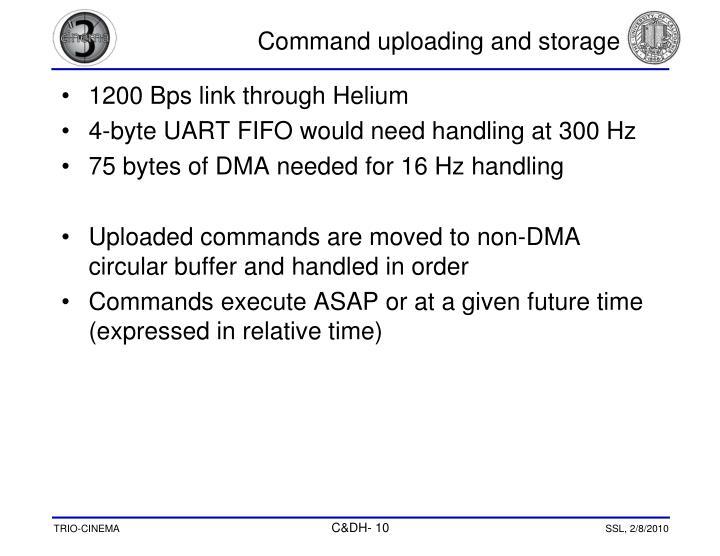 Command uploading and storage