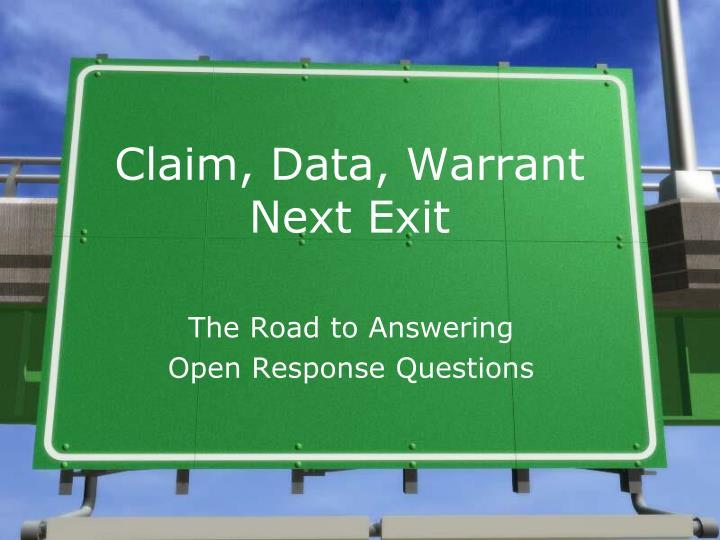 claim data warrant next exit n.