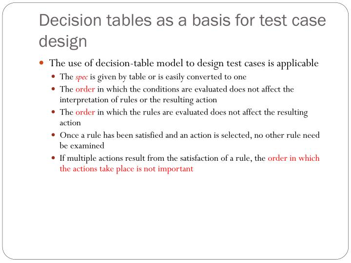 Decision tables as a basis for test case design
