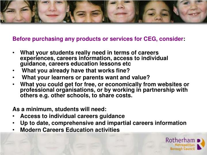 Before purchasing any products or services for CEG, consider