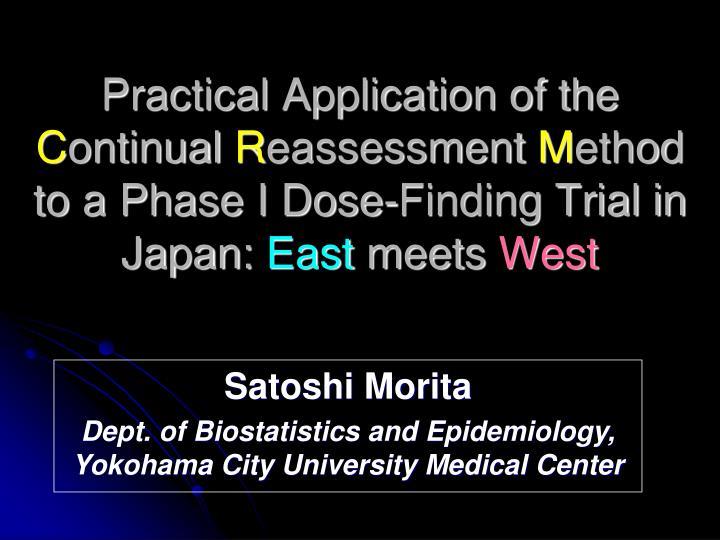 PPT - Satoshi Morita Dept  of Biostatistics and Epidemiology