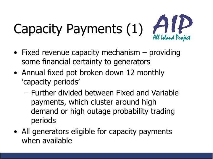 Capacity Payments (1)