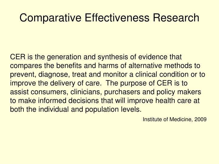 Comparative Effectiveness Research