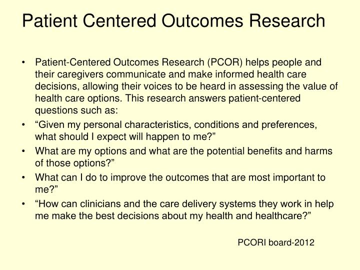 Patient Centered Outcomes Research