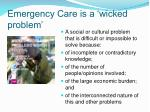 emergency care is a wicked problem