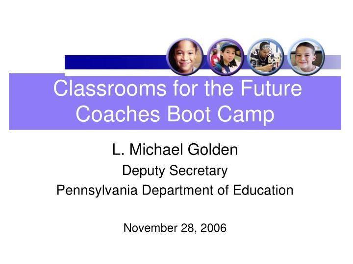classrooms for the future coaches boot camp n.