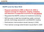 nopr and the new ncd