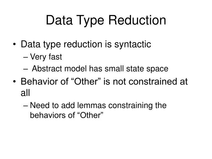 Data Type Reduction