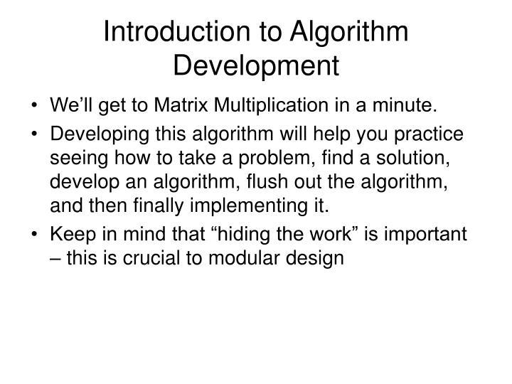 Introduction to Algorithm Development