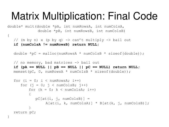 Matrix Multiplication: Final Code