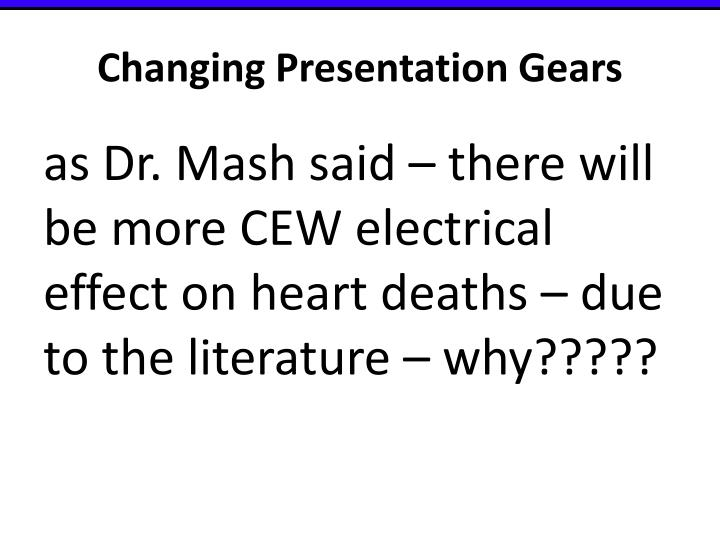 Changing Presentation Gears