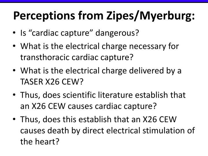 Perceptions from Zipes/Myerburg: