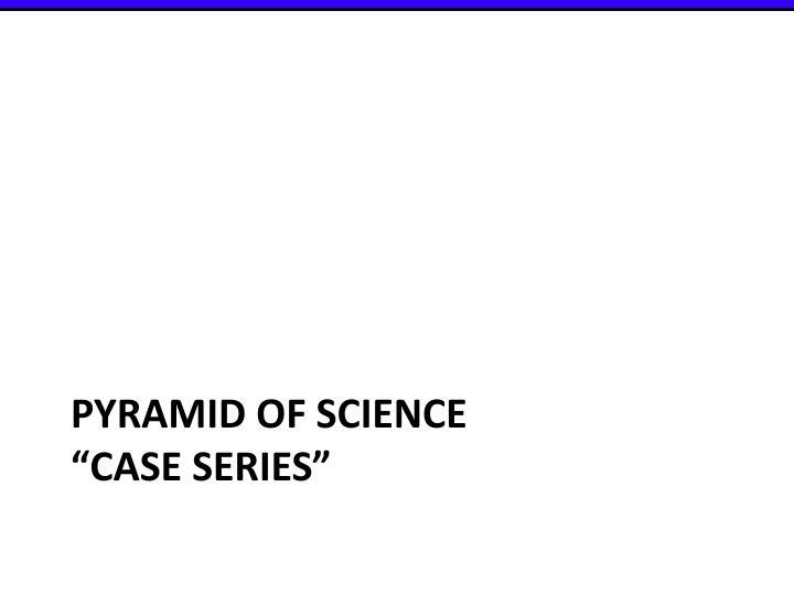Pyramid of science