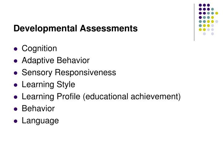 Developmental Assessments
