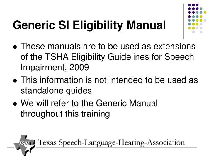 Generic SI Eligibility Manual