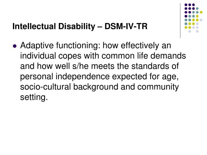 Intellectual Disability – DSM-IV-TR