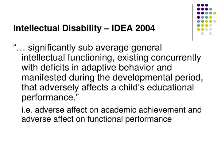 Intellectual Disability – IDEA 2004