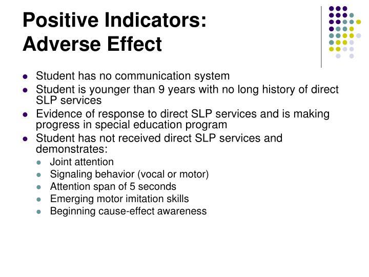 Positive Indicators: