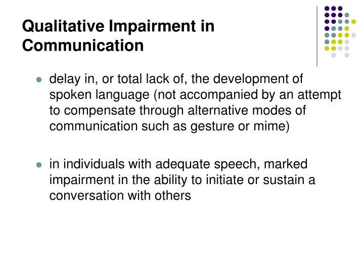 Qualitative Impairment in Communication
