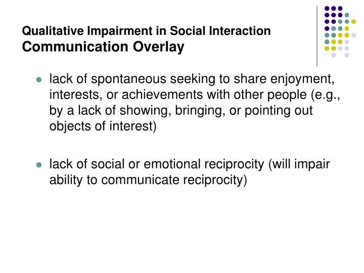 Qualitative Impairment in Social Interaction
