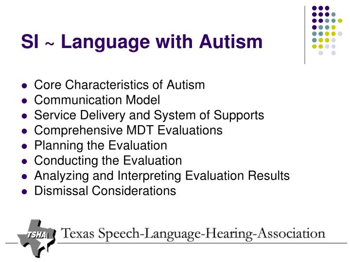 SI ~ Language with Autism
