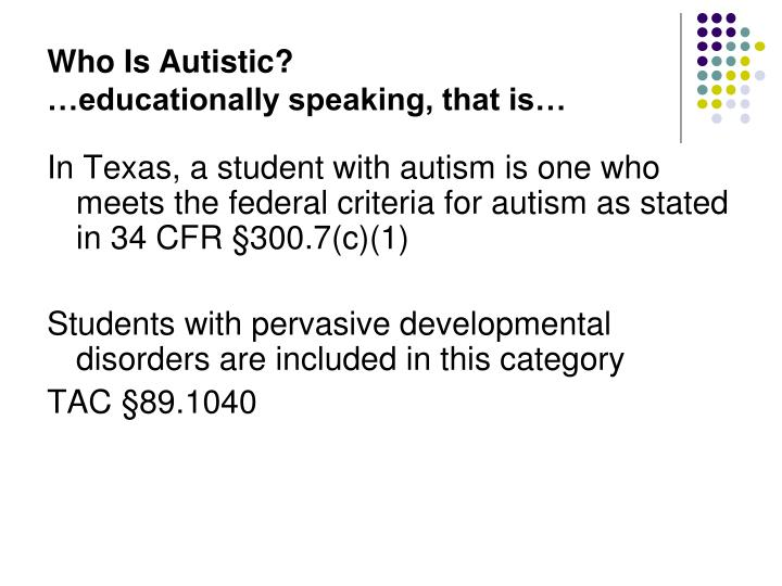Who Is Autistic?
