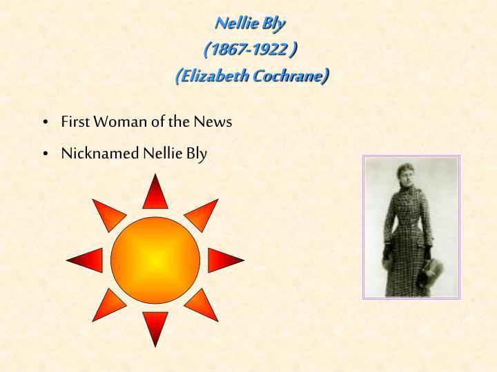 nellie bly 1867 1922 elizabeth cochrane n.