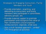 strategies for engaging consumers family members and youth1