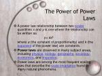 the power of power laws