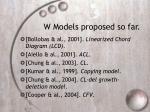 w models proposed so far