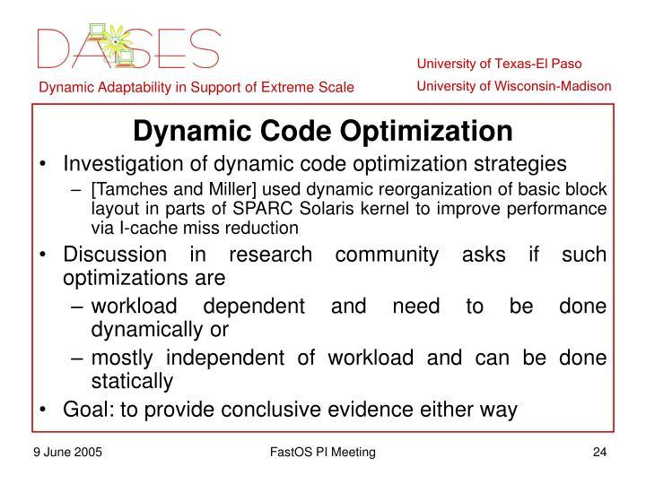 Dynamic Code Optimization