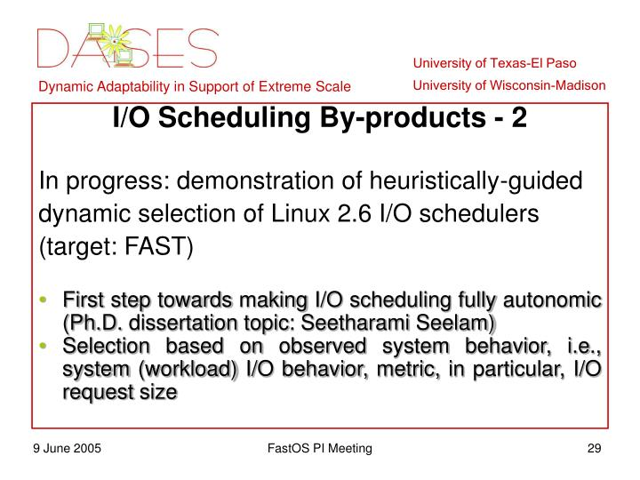 I/O Scheduling By-products - 2
