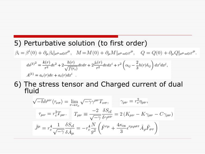 5) Perturbative solution (to first order)