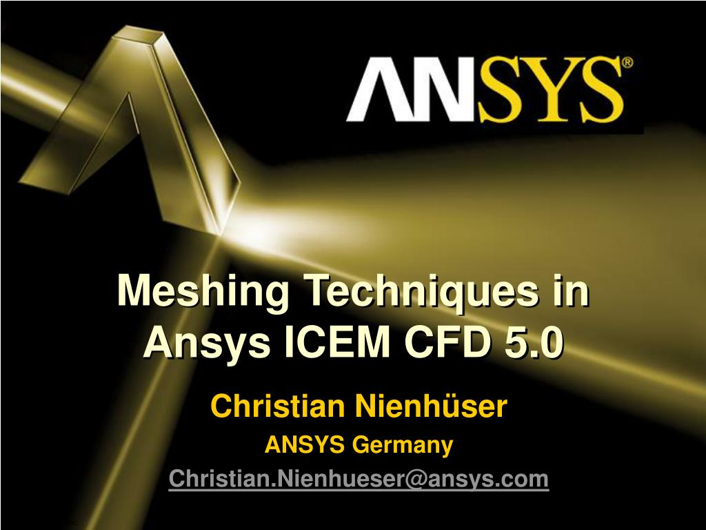 PPT - Meshing Techniques in Ansys ICEM CFD 5 0 PowerPoint