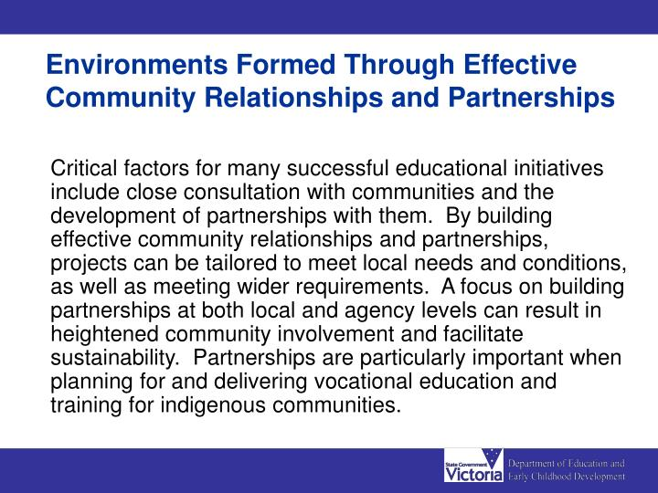 Environments Formed Through Effective Community Relationships and Partnerships