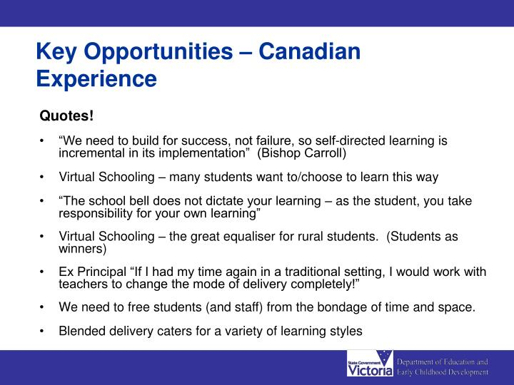 Key Opportunities – Canadian Experience