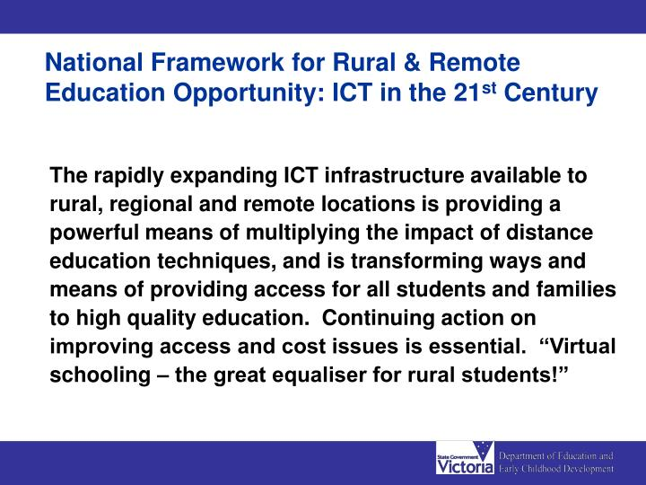 National Framework for Rural & Remote Education Opportunity: ICT in the 21