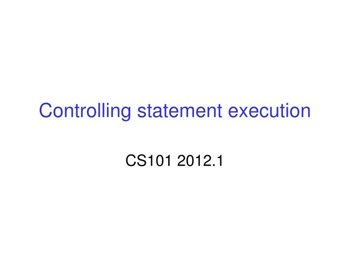 controlling statement execution n.