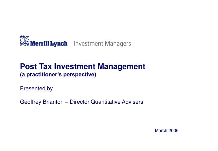Post tax investment management a practitioner s perspective