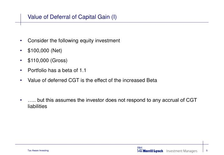 Value of Deferral of Capital Gain (I)