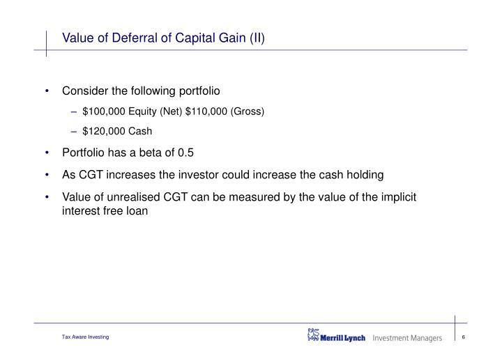 Value of Deferral of Capital Gain (II)