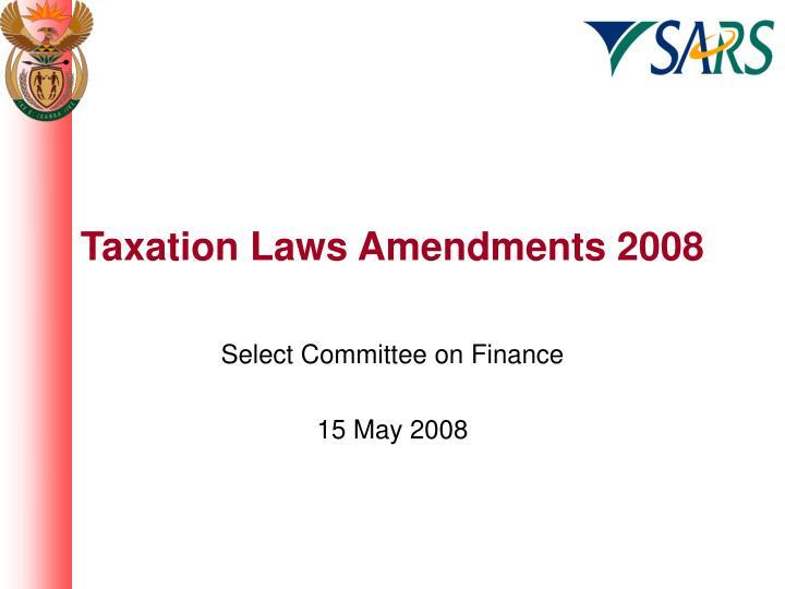 taxation laws amendments 2008 n.