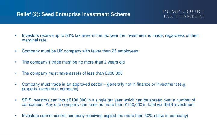 Relief (2): Seed Enterprise Investment Scheme