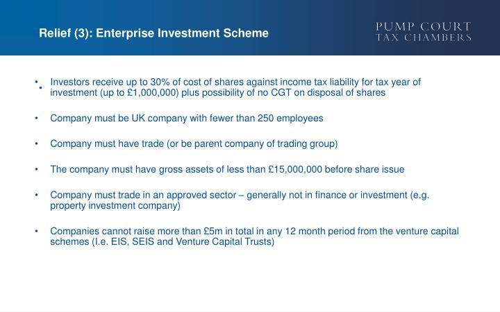 Relief (3): Enterprise Investment Scheme
