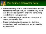 pre defined character sets